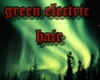 green electric hair