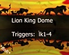 Lion King Dome