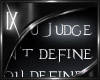 [IX]When You Judge Me