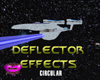 Deflector Effects (Circ)