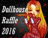 Dollhouse Raffle