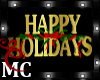 MC HAPPY HOLIDAYS SIGN