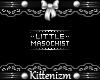 Little Masochist