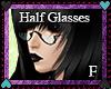 Half glasses