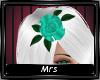 [Mrs] Teal Rose !R!