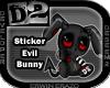 [D2] Evil Bunny