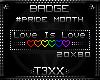 !TX - Love Is Love Badge