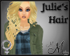 MM~ Julie's Hair