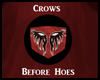 F!Antivan Crows B4 Hoes!