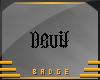Devil-Angel Badge