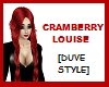 CRAMBERRY LOUISE