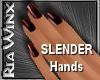 Wx:Slender Chocolate