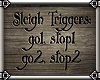 ~E- Winter Triggers Sign