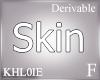 K derv base skin