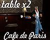 [M] Cafe Paris Table x2