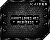 = Daddy Loves Princess