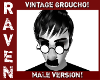 VINTAGE GROUCHO MALE!