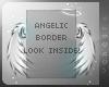 V ~ Angelic border!