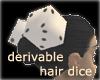 Hair Dice dvbl