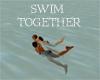 (20D) swim together