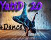 Ya tanzyu + Dance