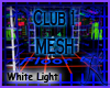 Club 1 Mesh, White Light