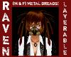 M&F LYRBLE METAL DREADS2