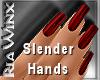 Wx: Slender Blood Red