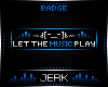 J| Music [BADGE]