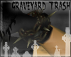 Graveyard Trash Chains
