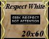 Respect White