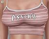 D. Psycho Tee Pink