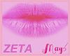 """""""Zeta Lips Pink May's"""