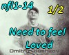 Need to feel loved-REMIX