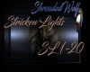 ~Stricken Lights~ SL1-20