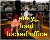 Easy Load Locked Office