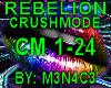 Rebelion - Crushmode