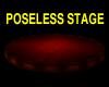 ROUND POSELESS STAGE