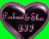 Sher & Pinkaid - BFF