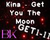 Kina - Get You The Moon