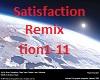 Satisfaction Remix