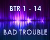 Bad Trouble