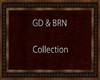 GD & BRN Collection