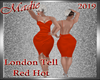 !a London Tell Red Hot