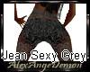 Jean Sexy Grey