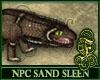 NPC Sand Sleen