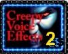 CREEPY VOICE EFFECT V2
