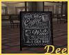 Coffee Bar Sidewalk Sign