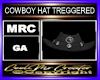COWBOY HAT TREGGERED