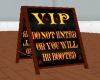 V.I.P. Sign